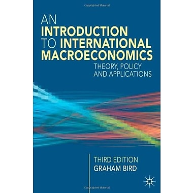 Introduction to International Macroeconomics: A Primer on Theory, Policy and Applications (9781403940049)
