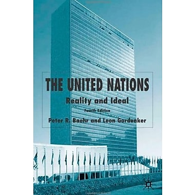 The United Nations, 4th Edition: Reality and Ideal, New Book (9781403949059)