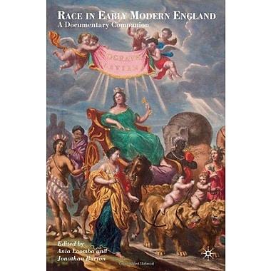 Race in Early Modern England: A Documentary Companion, New Book (9781403961679)