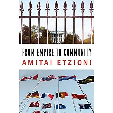 From Empire to Community: A New Approach to International Relations, New Book (9781403965356)