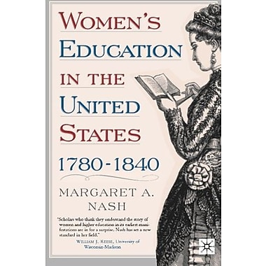 Women's Education in the United States, 1780-1840, New Book (9781403969385)