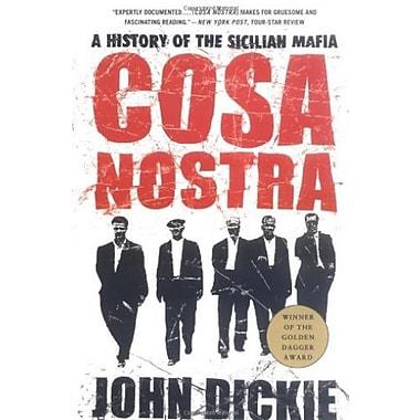 Cosa Nostra: A History of the Sicilian Mafia, New Book (9781403970428)