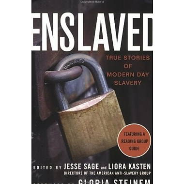 Enslaved: True Stories of Modern Day Slavery (9781403974938)