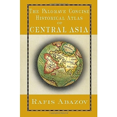 Palgrave Concise Historical Atlas of Central Asia, Used Book (9781403975423)