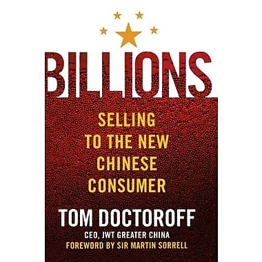 Billions: Selling to the New Chinese Consumer, Used Book (9781403976635)