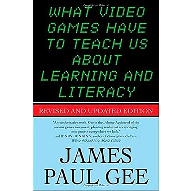 What Video Games Have to Teach Us About Learning and Literacy. Second Edition, Used Book (9781403984531)