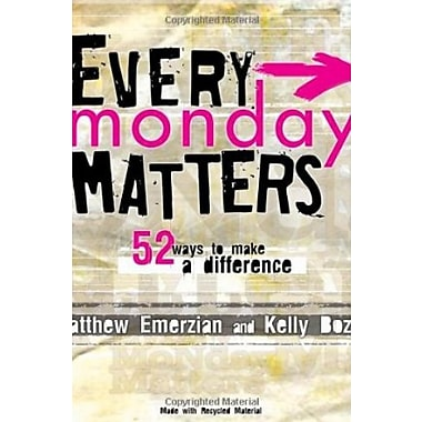 Every Monday Matters: 52 Ways to Make a Difference, New Book (9781404105126)