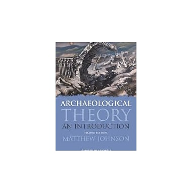 Archaeological Theory: An Introduction, New Book (9781405100151)