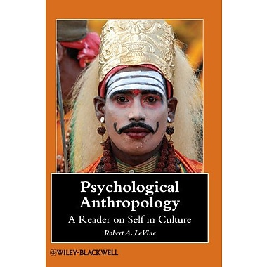 Psychological Anthropology: A Reader on Self in Culture, New Book (9781405105750)
