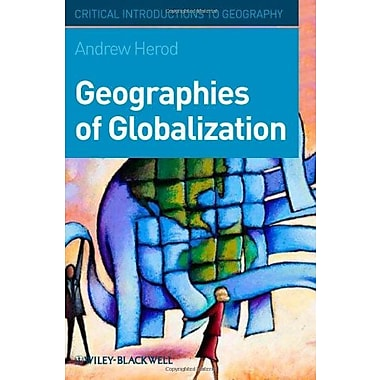 Geographies of Globalization: A Critical Introduction, New Book (9781405110914)