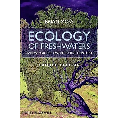 Ecology of Fresh Waters: A View for the Twenty-First Century, New Book (9781405113328)