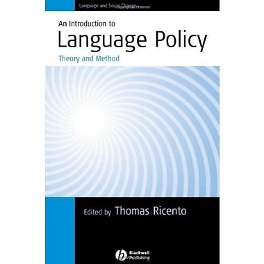 An Introduction to Language Policy: Theory and Method, New Book (9781405114981)