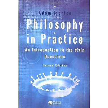Philosophy in Practice: An Introduction to the Main Questions, New Book (9781405116183)