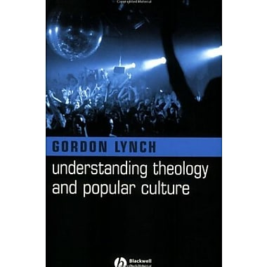 Understanding Theology and Popular Culture, New Book (9781405117487)