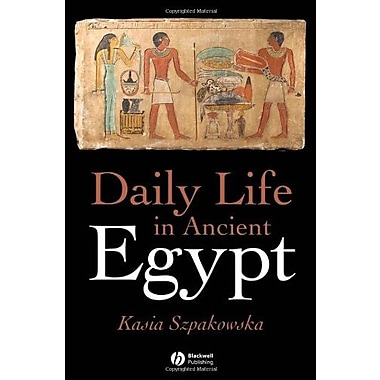 Daily Life in Ancient Egypt, New Book (9781405118569)