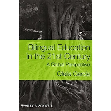 Bilingual Education in the 21st Century: A Global Perspective, New Book (9781405119948)