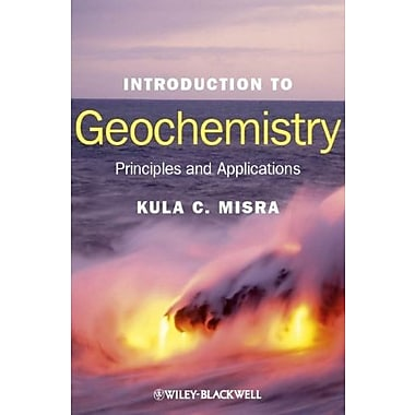 Introduction to Geochemistry: Principles and Applications, New Book (9781405121422)