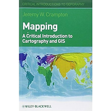 Mapping: A Critical Introduction to Cartography and GIS, New Book (9781405121736)