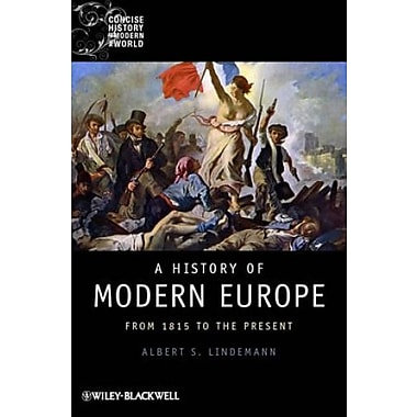 A History of Modern Europe: From 1815 to the Present, New Book (9781405121873)