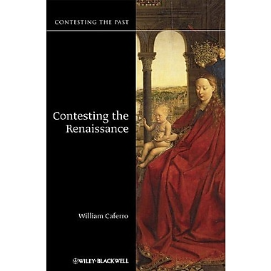 Contesting the Renaissance, Used Book (9781405123709)