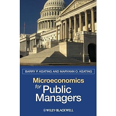 Microeconomics for Public Managers, Used Book (9781405125444)