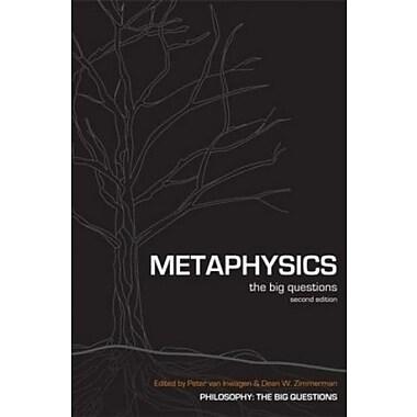 Metaphysics: The Big Questions, New Book (9781405125864)