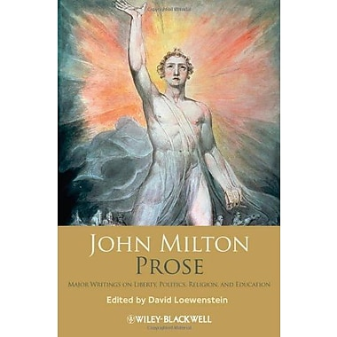 John Milton Prose: Major Writings on Liberty, Politics Religion and Education, Used Book (9781405129312)