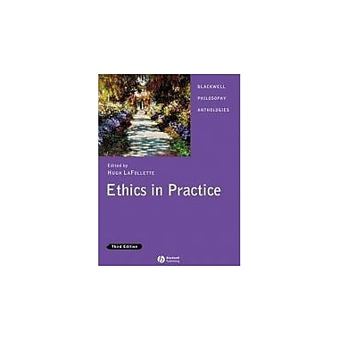 Ethics in Practice: An Anthology, New Book (9781405129459)