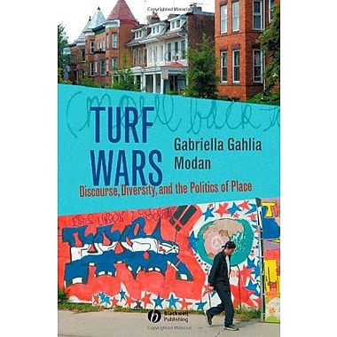 Turf Wars: Discourse, Diversity, and the Politics of Place, New Book (9781405129558)