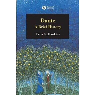 Dante: A Brief History, Used Book (9781405130523)