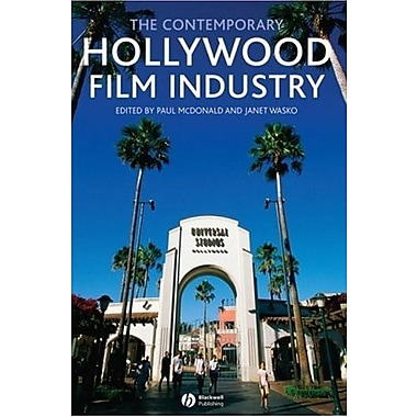 The Contemporary Hollywood Film Industry, New Book (9781405133883)