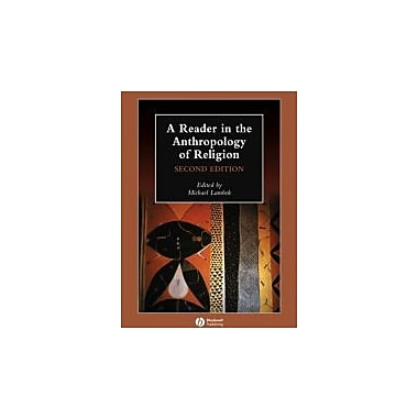 A Reader in the Anthropology of Religion, New Book (9781405136143)