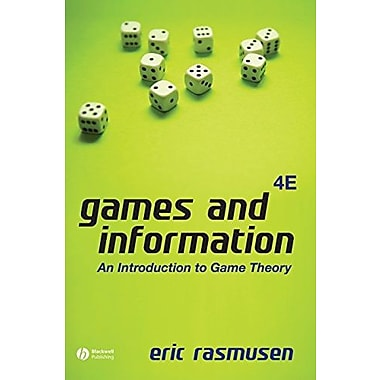 Games and Information: An Introduction to Game Theory, New Book (9781405136662)