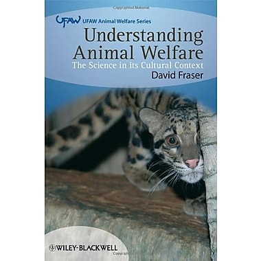 Understanding Animal Welfare: The Science in its Cultural Context, New Book (9781405136952)