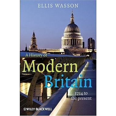 A History of Modern Britain: 1714 to the Present, New Book (9781405139366)