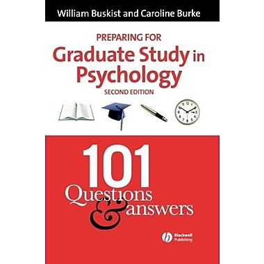 Preparing for Graduate Study in Psychology: 101 Questions and Answers, Used Book (9781405140522)