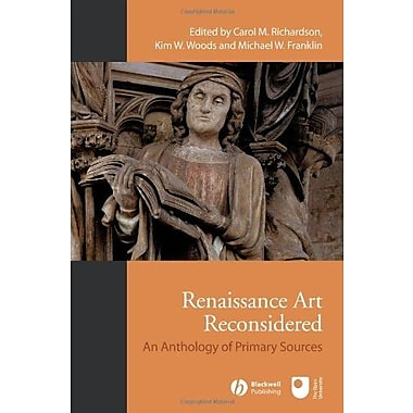 Renaissance Art Reconsidered: An Anthology of Primary Sources, New Book (9781405146418)