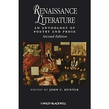 Renaissance Literature: An Anthology of Poetry and Prose, New Book (9781405150477)