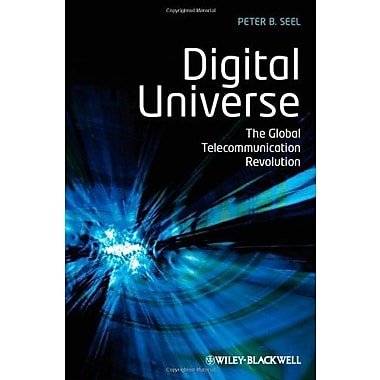 Digital Universe: The Global Telecommunication Revolution, Used Book (9781405153300)