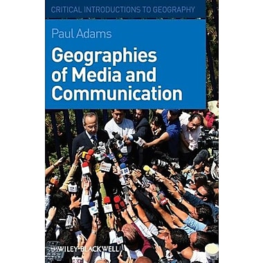 Geographies of Media and Communication, New Book (9781405154147)