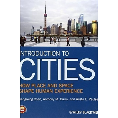 Introduction to Cities: How Place and Space Shape Human Experience, Used Book (9781405155540)