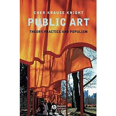 Public Art: Theory, Practice and Populism, Used Book (9781405155595)