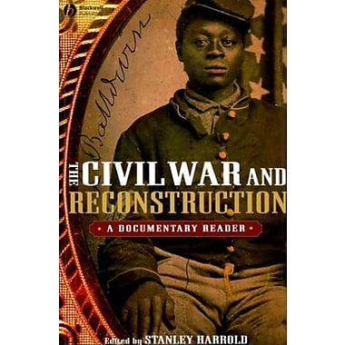 The Civil War and Reconstruction: A Documentary Reader, Used Book (9781405156646)