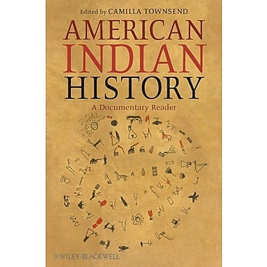 American Indian History: A Documentary Reader, New Book (9781405159081)