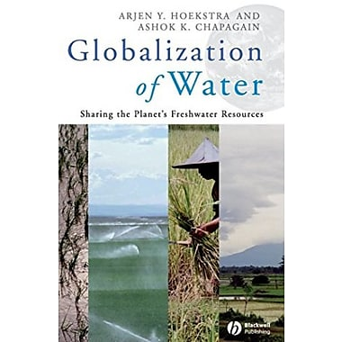 Globalization of Water: Sharing the Planet's Freshwater Resources, Used Book (9781405163354)