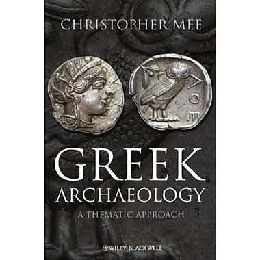 Greek Archaeology: A Thematic Approach, Used Book (9781405167338)