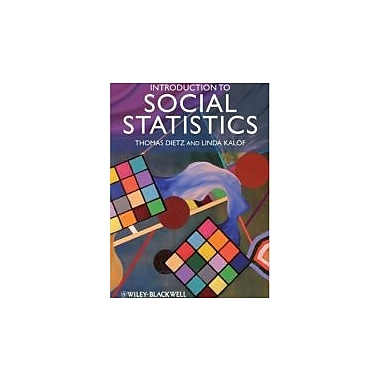 Introduction to Social Statistics: The Logic of Statistical Reasoning, Used Book (9781405169028)