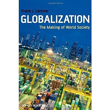 Globalization: The Making of World Society, New Book (9781405169066)