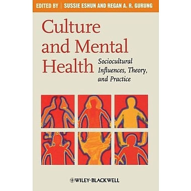 Culture and Mental Health: Sociocultural Influences, Theory, and Practice, New Book (9781405169820)