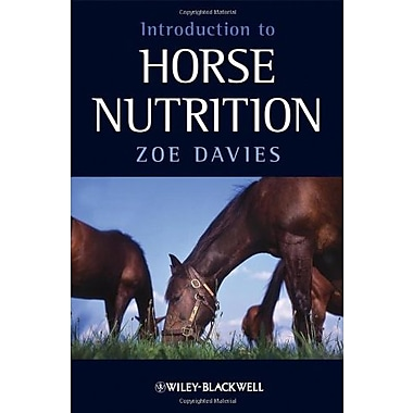 Introduction to Horse Nutrition, Used Book (9781405169981)